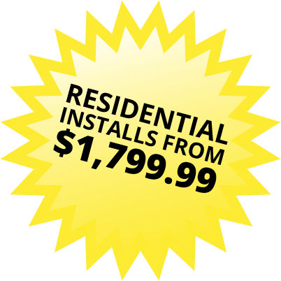 Residential installs from 1,799.99